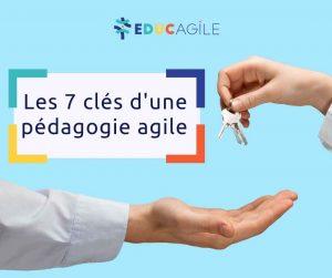 7 clés pédagogie agile