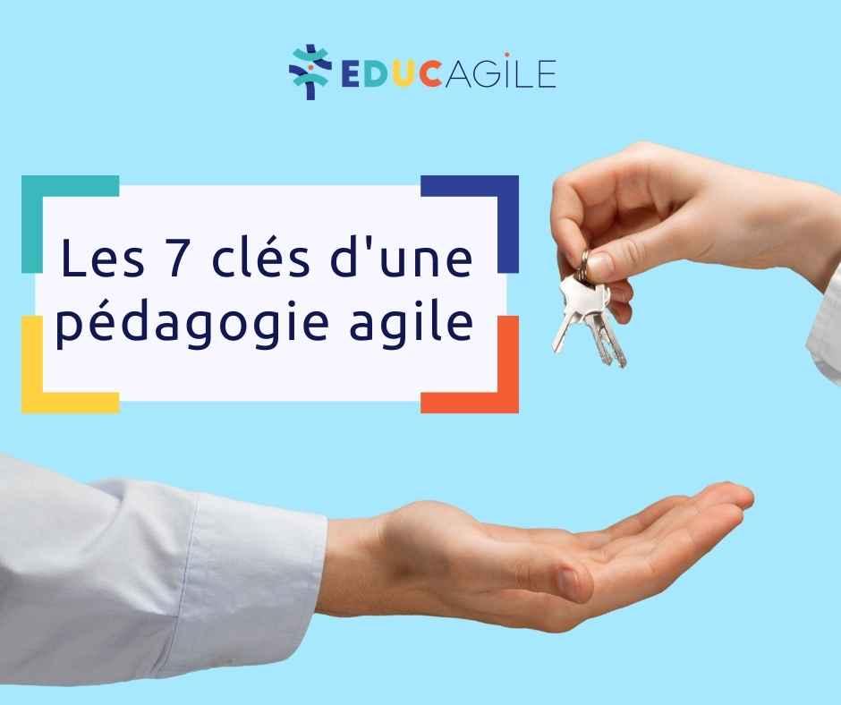 Pédagogie agile, les 7 clés d'un apprentissage optimal